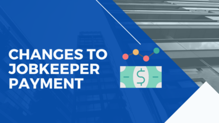 Changes To JobKeeper: How To Mitigate The Impacts Using Factoring Finance